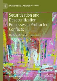 Cover Securitization and Desecuritization Processes in Protracted Conflicts