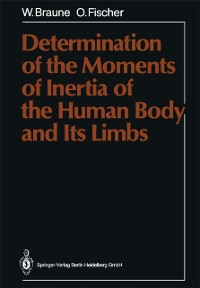 Cover Determination of the Moments of Inertia of the Human Body and Its Limbs