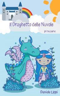 Cover Il Draghetto delle Nuvole - parte prima