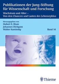 Cover Wachstum und Altern Von den Chancen und Lasten des Lebenszyklus