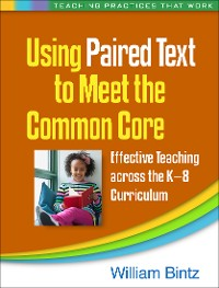Cover Using Paired Text to Meet the Common Core