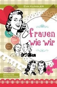 Cover Frauen wie wir