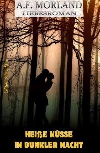 Cover Heiße Küsse in dunkler Nacht