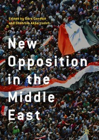 Cover New Opposition in the Middle East