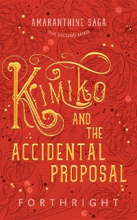 Cover Kimiko and the Accidental Proposal