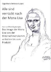 Cover Alle sind verrückt nach der Mona Lisa