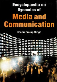 Cover Encyclopaedia on Dynamics of Media and Communication Volume-3 (Art of Editing)