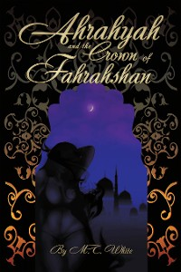 Cover Ahrahyah and the Crown of Fahrahshan