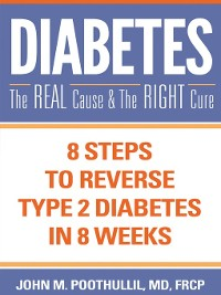 Cover Diabetes: The Real Cause and the Right Cure