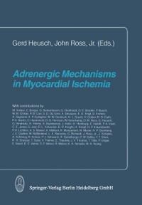 Cover Adrenergic Mechanisms in Myocardial Ischemia