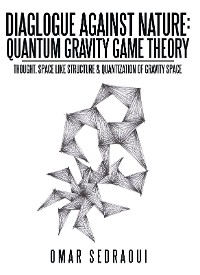 Cover Diaglogue Against Nature: Quantum Gravity Game Theory
