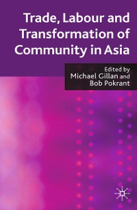 Cover Trade, Labour and Transformation of Community in Asia