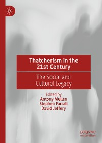 Cover Thatcherism in the 21st Century