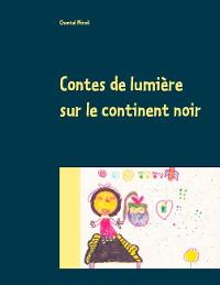 Cover Contes de lumière sur le continent noir