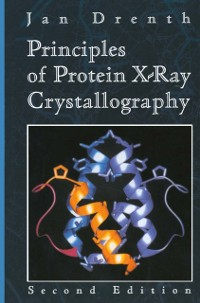 Cover Principles of Protein X-ray Crystallography