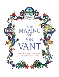 Cover The Making of Sir Vant
