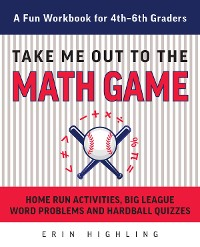 Cover Take Me Out to the Math Game