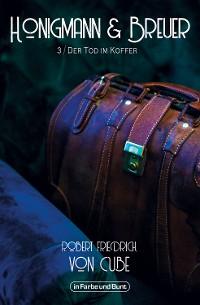 Cover Honigmann & Breuer - Teil 3: Der Tod im Koffer