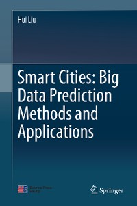 Cover Smart Cities: Big Data Prediction Methods and Applications