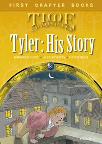Cover Read with Biff, Chip and Kipper Time Chronicles: First Chapter Books: Tyler: His Story