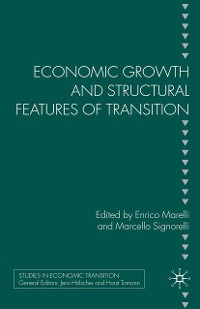Cover Economic Growth and Structural Features of Transition