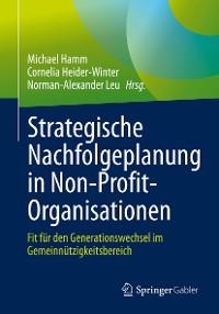 Cover Strategische Nachfolgeplanung in Non-Profit-Organisationen