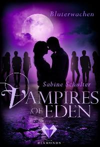 Cover Vampires of Eden: Bluterwachen (Der Spin-off zur romantischen Vampir-Reihe Melody of Eden)