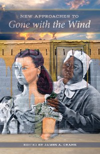 Cover New Approaches to Gone With the Wind