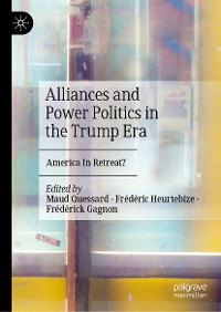 Cover Alliances and Power Politics in the Trump Era
