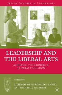 Cover Leadership and the Liberal Arts