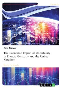 Cover The Economic Impact of Uncertainty on France, Germany and the United Kingdom