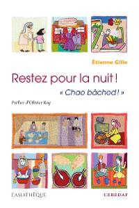 """Cover Restez pour la nuit ! """"Chao Bâched"""""""