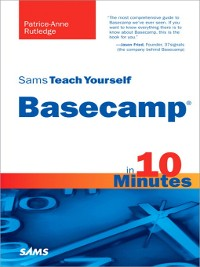 Cover Sams Teach Yourself Basecamp® in 10 Minutes