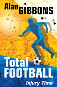 Cover Total Football: Injury Time