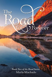 Cover The Road to Forever