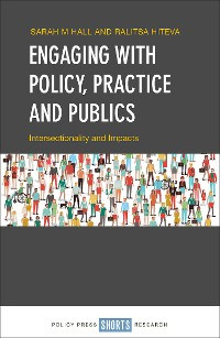 Cover Engaging with Policy, Practice and Publics