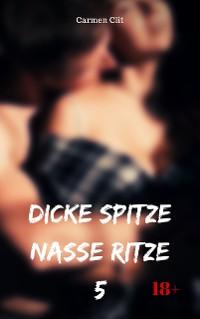 Cover Dicke Spitze – nasse Ritze 5