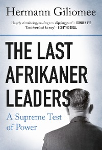 Cover The Last Afrikaner Leaders