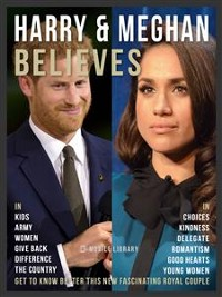 Cover Harry & Meghan Believes - Prince Harry and Meghan Quotes