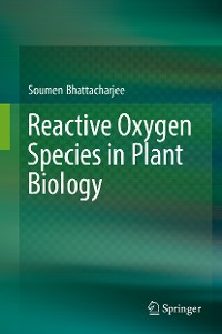 Cover Reactive Oxygen Species in Plant Biology