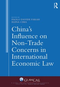 Cover China's Influence on Non-Trade Concerns in International Economic Law