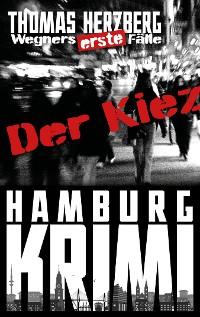 Cover Der Kiez (Wegners erste Fälle)