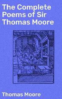 Cover The Complete Poems of Sir Thomas Moore