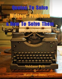 Cover Quotes to Solve Writers' Problems & Keep Them Writing