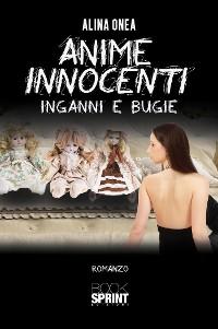 Cover Anime innocenti - Inganni e bugie
