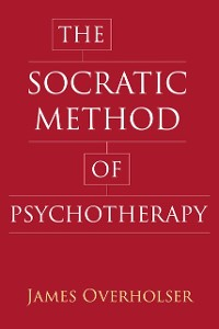 Cover The Socratic Method of Psychotherapy
