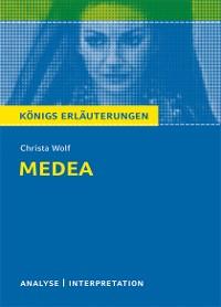Cover Medea von Christa Wolf. Textanalyse und Interpretation mit ausführlicher Inhaltsangabe und Abituraufgaben mit Lösungen.