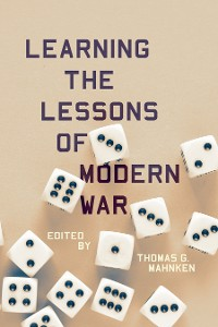 Cover Learning the Lessons of Modern War