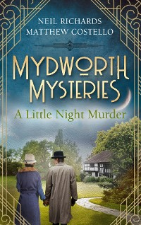 Cover Mydworth Mysteries - A Little Night Murder