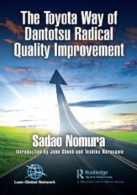 Cover Toyota Way of Dantotsu Radical Quality Improvement
